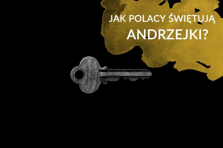 Jak Polacy świętują Andrzejki?